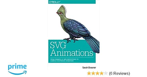 SVG Animations: Amazon co uk: Sarah Drasner: 9781491939703