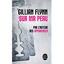 Sur ma peau (Thrillers) (French Edition)