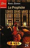 Le Prophète by Khalil Gibran (2004-04-21) - Editions 84 - 21/04/2004