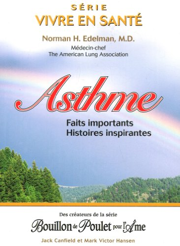 Asthme - Faits importants - Histoires inspirantes