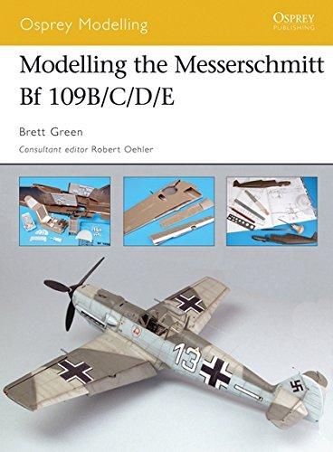 Modelling the Messerschmitt Bf 109B/C/D/E (Osprey Modelling) por Brett Green