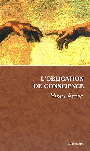 L'obligation de conscience par Yvan Amar