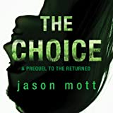 The Choice: A Prequel to 'The Returned'