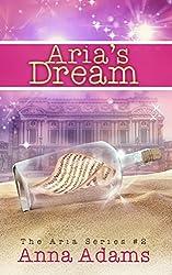 Aria's Dream (The Aria Series Book 2) (English Edition)