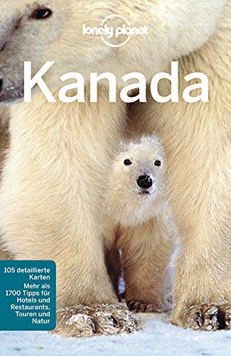 Lonely Planet Reiseführer Kanada (Lonely Planet Reiseführer Deutsch) (Columbia, British Kanada)