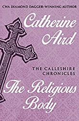 The Religious Body (The Calleshire Chronicles Book 1)