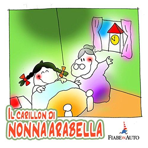 Il carillon di Nonna Arabella  Audiolibri