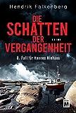 Die Schatten der Vergangenheit - Ostsee-Krimi (Hannes Niehaus 8)