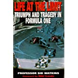 Life At The Limit: Triumph and Tragedy in Formula One (English Edition)