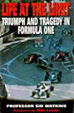 Image de Life At The Limit: Triumph and Tragedy in Formula One (English Edition)
