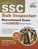Guide to SSC Sub-Inspector Recruitment Exam with 2012-16 Solved Papers