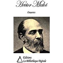 Oeuvres de Hector Malot