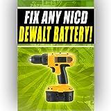 Fix Any NICD Dewalt Battery dw935 dw907k2h dc542k 18v 12v 24v (English Edition)