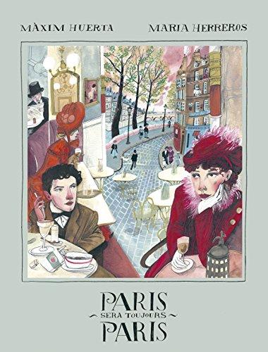Paris sera toujours Paris (Ilustración) por Màxim Huerta