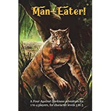 Man-Eater!: A Four Against Darkness adventure for 1 to 4 players, for character levels 3 to 5: Volume 11