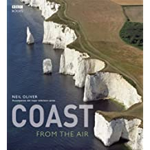 Coast: From the Air by Neil Oliver (2008-05-28)
