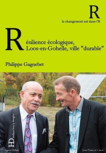 Résilience écologique, Loos-en-Gohelle, ville durrable
