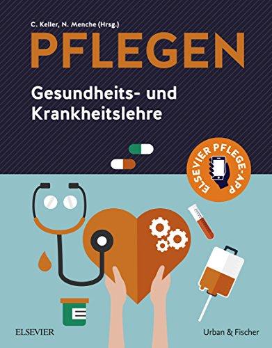 PFLEGEN: Gesundheits- und Krankheitslehre