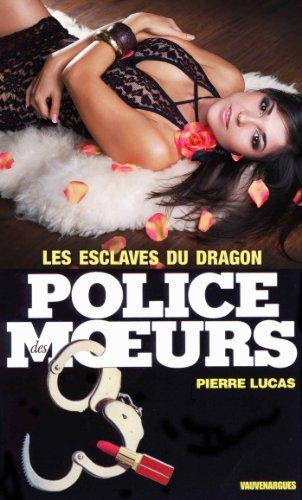 Police des moeurs nº10 Les Esclaves du dragon