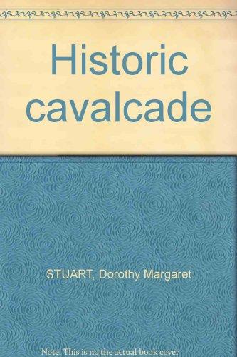 HISTORIC CAVALCADE