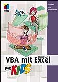 VBA mit Microsoft Excel für Kids (mitp für Kids)