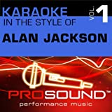 Don't Rock The Jukebox (Karaoke Instrumental Track)[In the style of Alan Jackson]