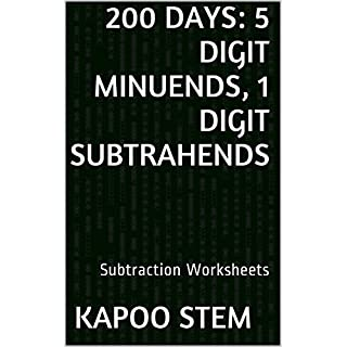 200 Subtraction Worksheets with 5-Digit Minuends, 1-Digit Subtrahends: Math Practice Workbook (200 Days Math Subtraction Series) (English Edition)