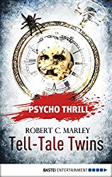 Psycho Thrill - Tell-Tale Twins (Psycho Thrill: Chilling Tales of Horror Book 5) (English Edition)