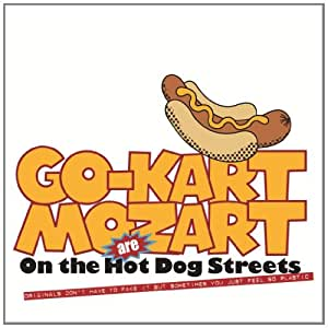 On The Hot Dog Streets [VINYL]