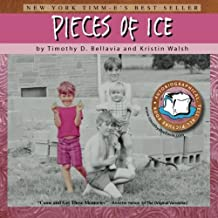 Pieces of Ice: An Autobiographical, Tell-All, Picture Book by Timothy D. Bellavia (2009-06-25)