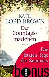 Die letzten Tage des Sommers: Bonus zu Kate Lord Browns DAS SONNTAGSMÄDCHEN