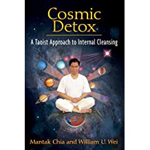 Cosmic Detox: A Taoist Approach to Internal Cleansing (English Edition)