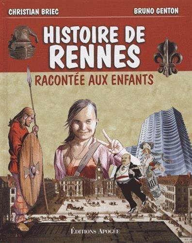 L'histoire de Rennes racontée aux enfants