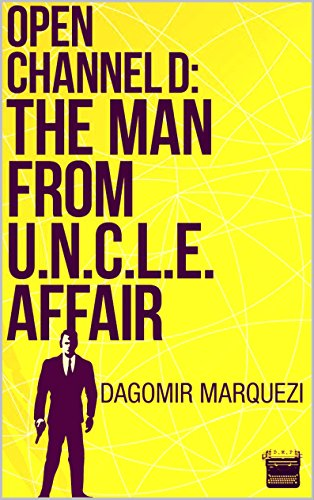 Open Channel D: The Man From UNCLE Affair (English Edition) Dmp-serie