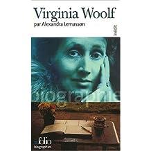 Virginia Woolf de Alexandra Lemasson ( 27 octobre 2005 )