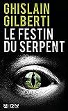 Le Festin du serpent - Format Kindle - 9782843377976 - 8,99 €