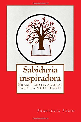 Pdf Sabiduria Inspiradora Frases Motivadoras Para La Vida