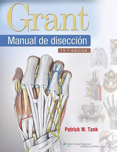 Manual de disección por Patrick W. Tank