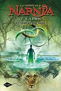 El sobrino del mago: Las Crónicas de Narnia 1 par  C. S. Lewis