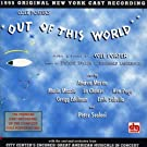 Out Of This World (1995 New York Revival Cast) by Cole Porter (1996-02-20)