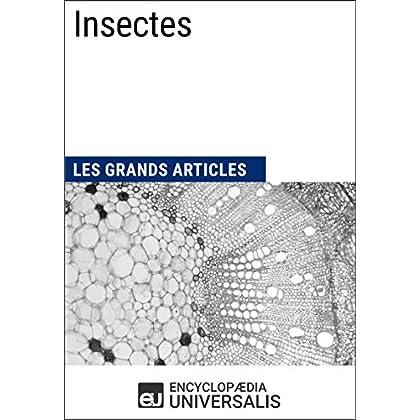 Insectes: Les Grands Articles d'Universalis