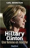 Hillary Clinton : Une femme en marche