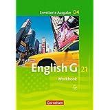 English G 21 - Erweiterte Ausgabe D: Band 4: 8. Schuljahr - Workbook mit Audio-Download ab Mai 2017 1 Auflage 12. Druck