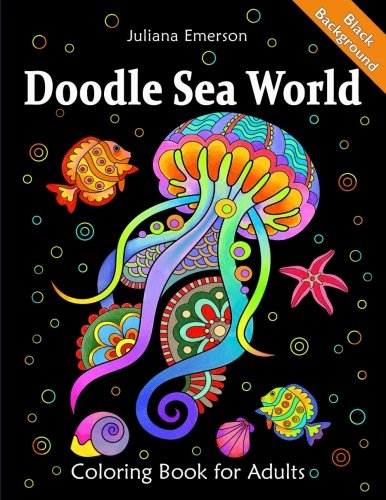 Doodle Sea World Coloring Book for Adults Black Background por Juliana Emerson