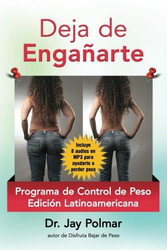 Deja de Enganarte (Edicion Latinamerica nº 1) por Jay Polmar