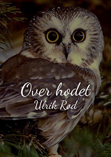 Over hodet (Norwegian Edition) por Ulrik Rød