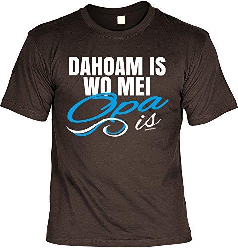 Geschenk für Opa T-Shirt Dahoam is wo mei Opa is Geschenkidee Opa lustiges Shirt für Opa Vatertag Großvater Funshirt Braun