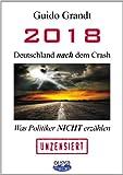Image de 2018 - Deutschland nach dem Crash: Was Politiker nicht erzählen