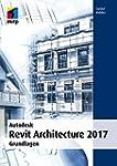 Autodesk Revit Architecture 2017 (mit...