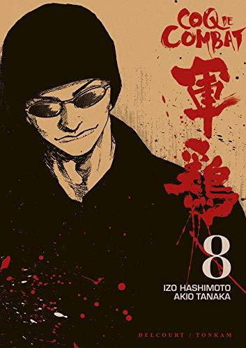 Coq de combat Vol.8 par HASHIMOTO Izo